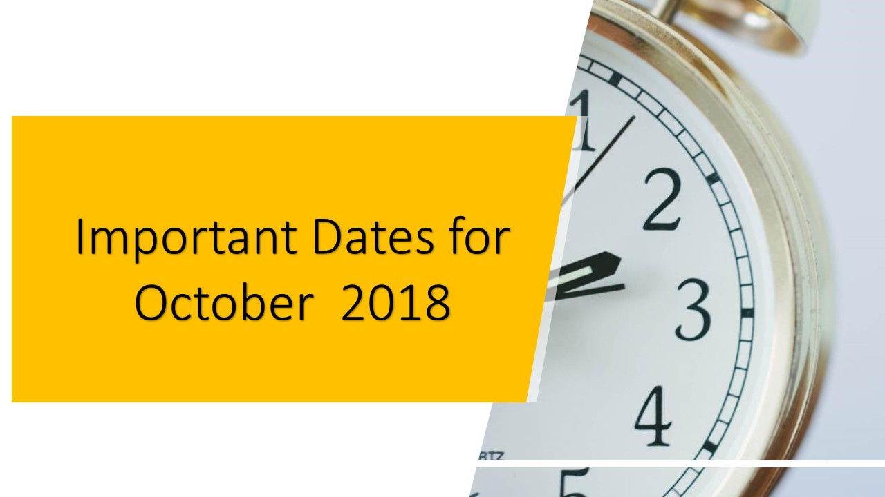 Important Information for October 2018