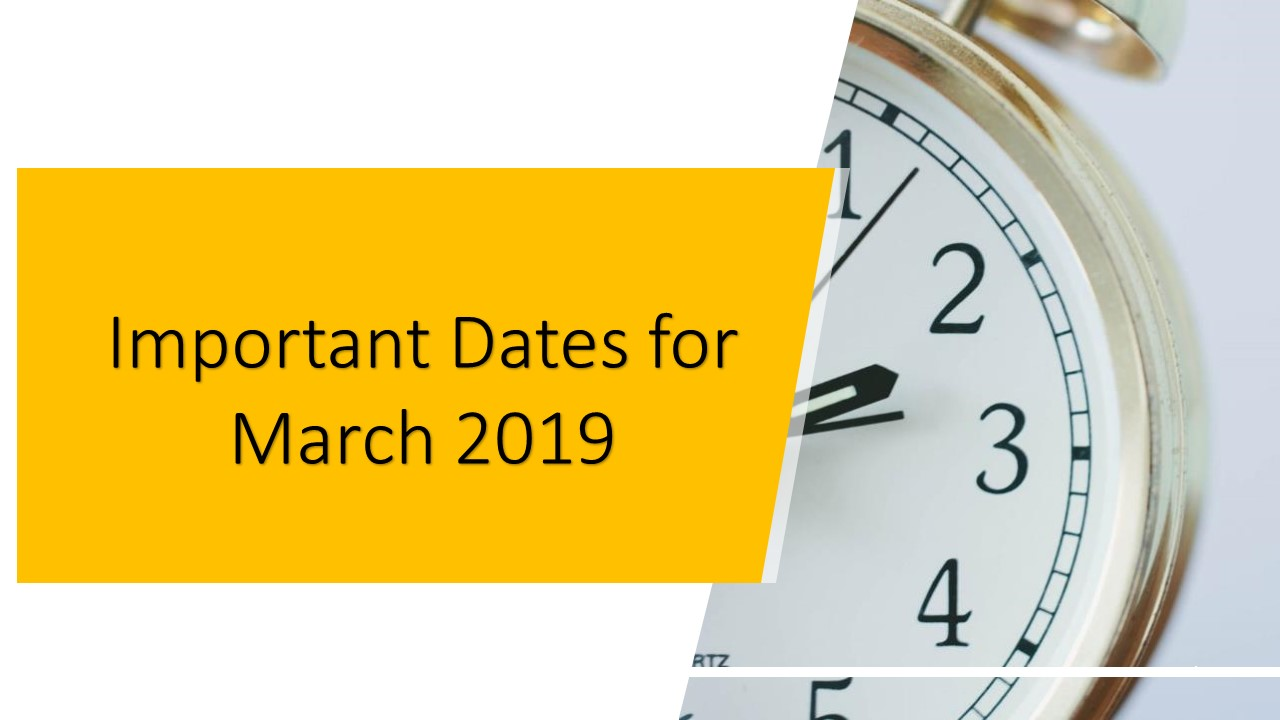 Important Dates for March 2018