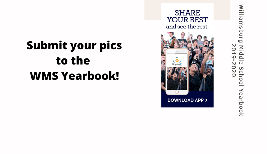 WMS Yearbook is now accepting pictures!