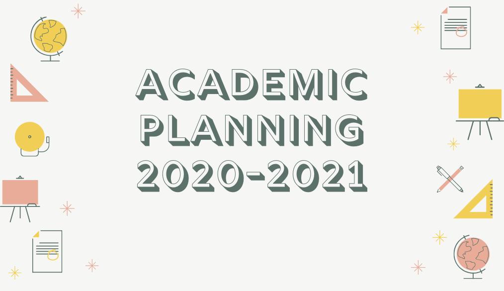 2020-2021 Academic Planning