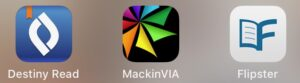 Destiny Read MackinVIA Flipster app icons